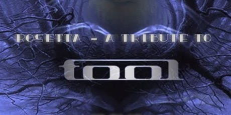 Rosetta - A Tribute to Tool tickets
