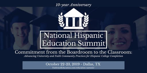 National Hispanic Education Summit - 10-year Anniversary