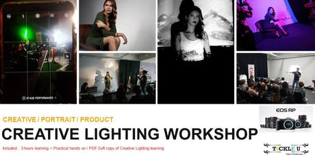 Creative Lighting Playground / Workshop for DSLR / Mirorrless / Smartphone tickets