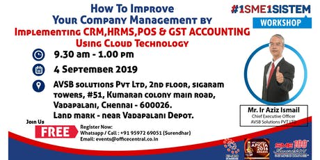 How to Improve Your Company Management by Implement CRM, HRMS, POS & GST Accounting Using Cloud Technology. (4 Sept 2019) tickets