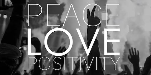 THE PEACE, LOVE & POSITIVITY PARTY