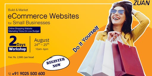 Workshop - Build and Market eCommerce Websites for Small Businesses