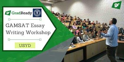 Gamsat Essay Writing Workshop (USYD)   GradReady & SUMSS