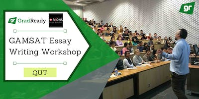 Gamsat Essay Writing Workshop (QUT) | GradReady & BiOMS