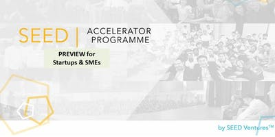 SEED Accelerator Programme (SAP) Preview