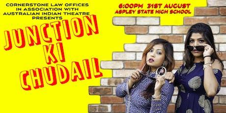 Junction Ki Chudail (Bollywood) tickets