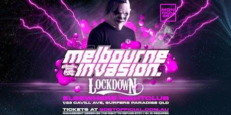 Melbourne Invades Schoolies ft Lockdown (Mon Nov 25th) tickets