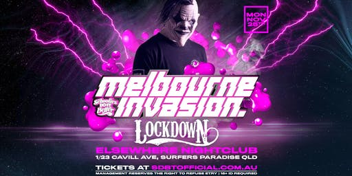 Melbourne Invades Schoolies ft Lockdown (Mon Nov 25th)