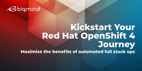 Red Hat OpenShift 4: Automate & Modernize Full Stack Ops tickets