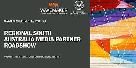 Regional South Australia Media Partner Roadshow tickets