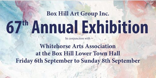 Box Hill Art Group 67th Annual Exhibition and Sale