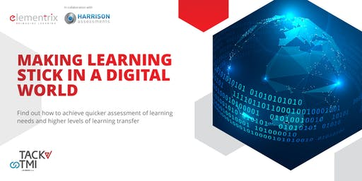 Making Learning Stick In A Digital World