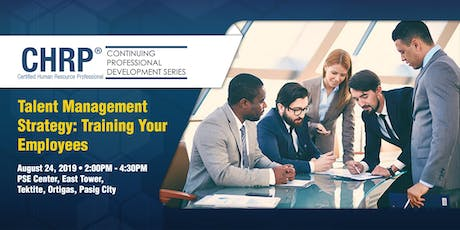 CHRP CPD — Talent Management Strategy: Training Your Employees  tickets