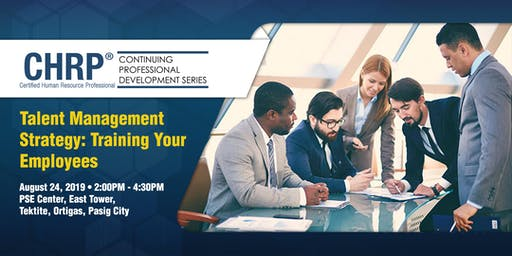 CHRP CPD — Talent Management Strategy: Training Your Employees