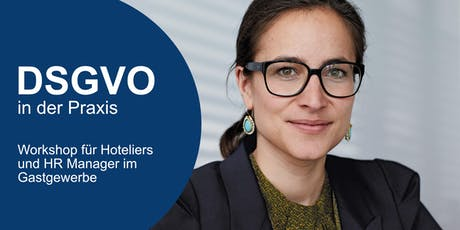 [WORKSHOP] EU-DSGVO in der Praxis // Bewerber- & Mitarbeiterdaten Tickets