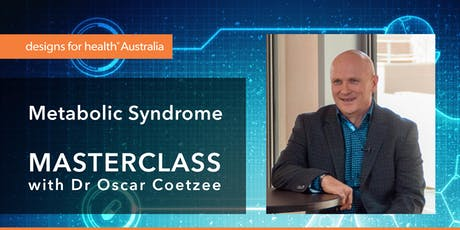 SYDNEY Masterclass: Metabolic Syndrome—Clinical Nutrition – Assessment & Treatment tickets