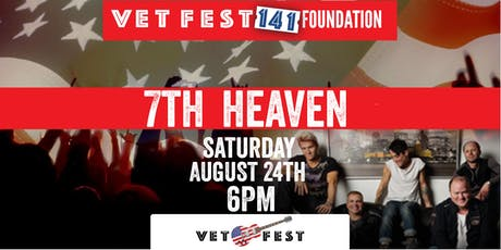AUGUST 24TH - 7th Heaven at Vet Fest Oswego tickets