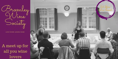 Bromley Wine Society - Sip, Eat, Learn & Laugh tickets