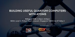 Building Useful Quantum Computers with Atoms