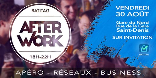 Les AFTERWORKS BATITAG pour les artisans et les professionnels du BTP !
