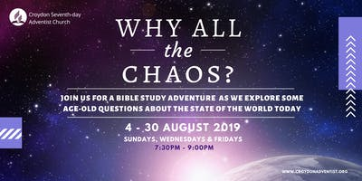 Why All the Chaos? Revelation Seminar