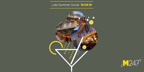 M247 Late Summer Social tickets