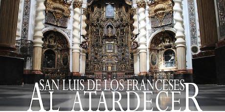 Visita a San Luis de los Franceses entradas