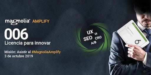 Magnolia Amplify 2019 - Licencia para innovar