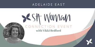 SA Woman Connection Morning - East Adelaide
