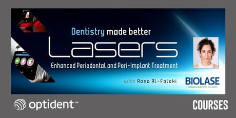 Dentistry Made Better: Laser Enhanced Periodontal & Peri-Implant Treatment tickets