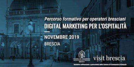 Digital Marketing per l'ospitalità - formazione per operatori bresciani tickets