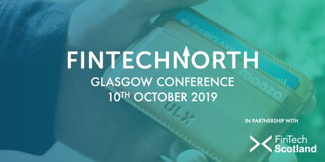 FinTech North Glasgow Conference tickets