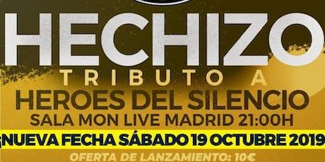 Hechizo - Tributo a Héroes del silencio - Madrid tickets