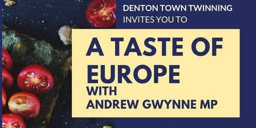 A Taste Of Europe ¦ with Andrew Gwynne MP