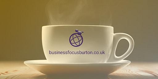 Business Focus Burton