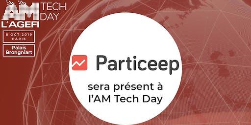 Particeep sera présent à l'AM Tech Day le 8 octobre au Palais Brongniart