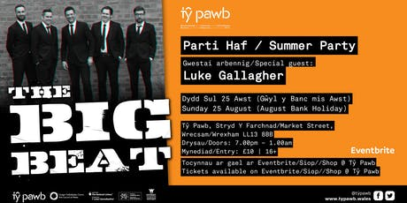 The Big Beat: Parti Haf / Summer Party tickets
