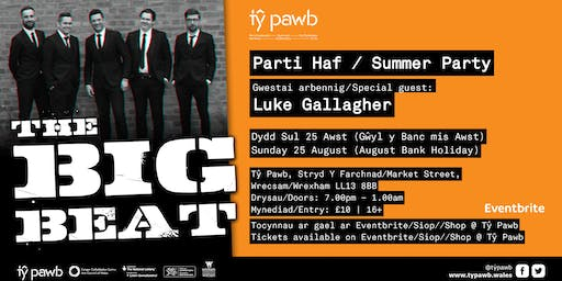 The Big Beat: Parti Haf / Summer Party
