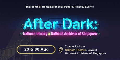Singapore Night Festival – Remembrances: People, Places, Events tickets