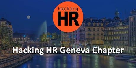 Hacking HR Geneva Chapter Meetup 1 tickets