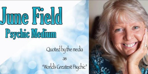 """Up Close & Personal"" with ""Worlds Greatest Psychic"" June Field - GLASGOW"