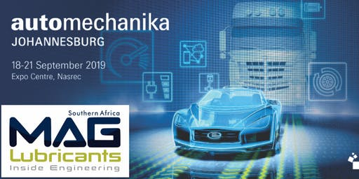 Mag Lubricants @ Automechanika Johannesburg