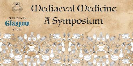SYMPOSIUM: Mediaeval Medicine tickets