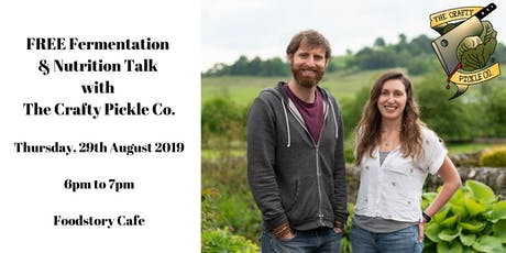 FREE Fermentation & Nutrition Talk with The Crafty Pickle Co. tickets