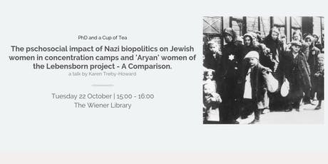 PhD: Psychosocial Impact of Nazi Biopolitics - Jewish Women & 'Aryan' Women tickets