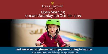 Kensington Wade Open Morning tickets