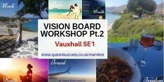Vision Board Workshop pt2 Vauxhall 2019