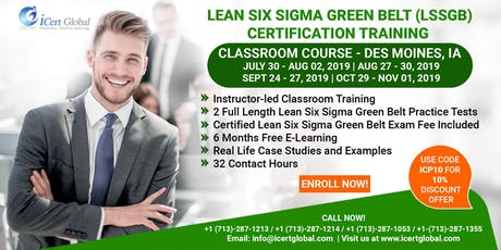 Lean Six Sigma Green Belt(LSSGB) Certification Training Course in Des Moines, IA. tickets