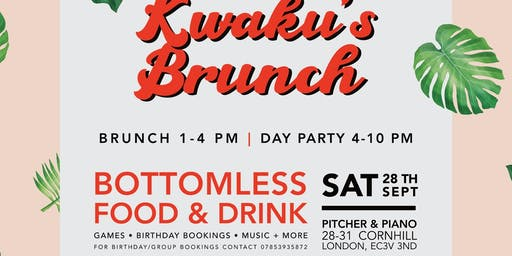 Kwaku's Brunch: The Bottomlesss Food & Drink Brunch Party