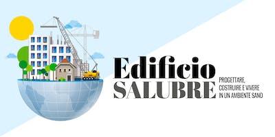 Edificio Salubre - Progettare, costruire e vivere in un ambiente sano